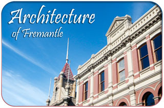 Architecture of Fremantle, Western Australia