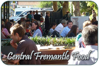 Central Fremantle Food - Dining out in Central Freo