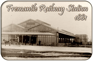 Fremantle Railway Station, 1881 - Fremantle Western Australia History